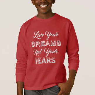 Live Your Dreams shirts & jackets