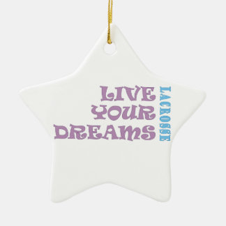 Live Your Lacrosse Dreams Christmas Ornament