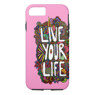 Live Your Life - Color iPhone 7 Case