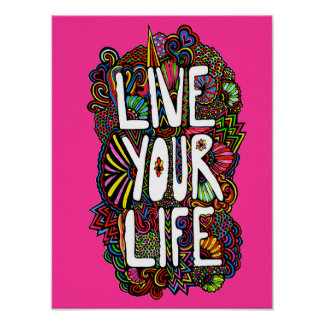 Live Your Life - Color Poster