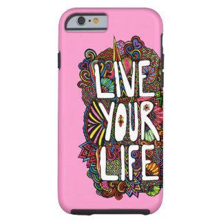 Live Your Life - Color Tough iPhone 6 Case