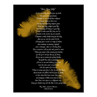"""""""Live Your Life""""  Golden feather by Chief Tecumseh Poster"""