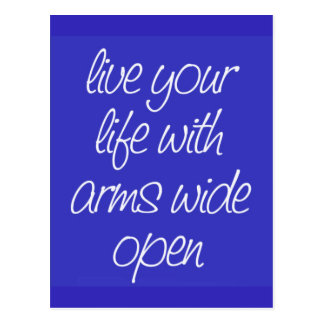 LIVE YOUR LIFE WITH ARMS WIDE OPEN MOTIVATIONAL QU POSTCARD