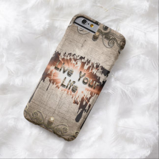 Live your life with decorative barely there iPhone 6 case