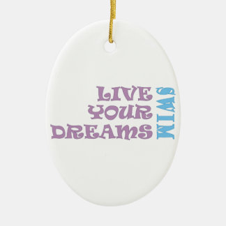 Live Your Swim Dreams Christmas Ornament