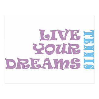 Live Your Tennis Dreams Post Card