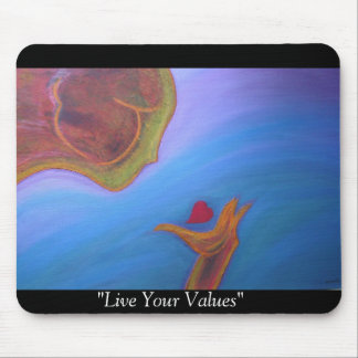 Live Your Values Mouse Pad