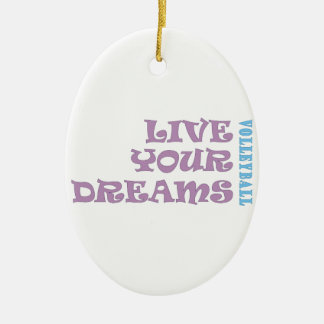 Live Your Volleyball Dreams Christmas Ornament