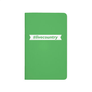 #LiveCountry Journal
