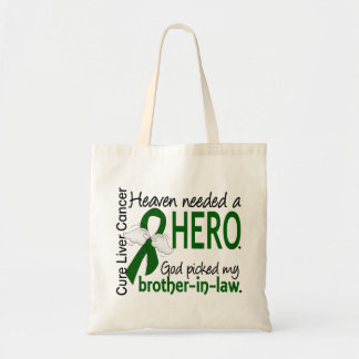 Liver Cancer Heaven Needed a Hero Brother-In-Law Budget Tote Bag