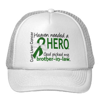 Liver Cancer Heaven Needed a Hero Brother-In-Law Trucker Hat