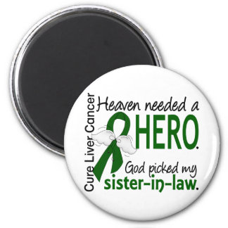 Liver Cancer Heaven Needed a Hero Sister-In-Law 2 Inch Round Magnet