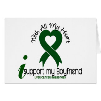 LIVER CANCER I Support My Boyfriend Greeting Card