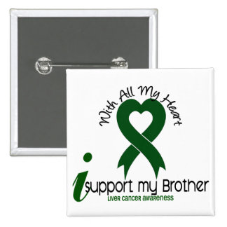 LIVER CANCER I Support My Brother 15 Cm Square Badge