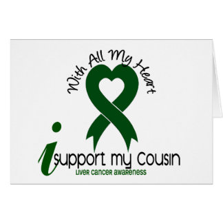 LIVER CANCER I Support My Cousin Greeting Cards