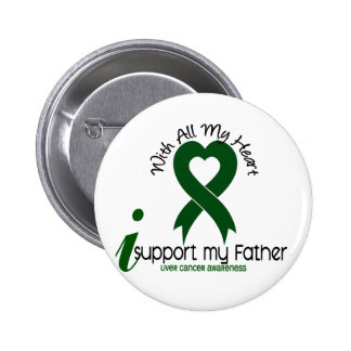 LIVER CANCER I Support My Father 6 Cm Round Badge
