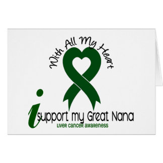 LIVER CANCER I Support My Great Nana Cards