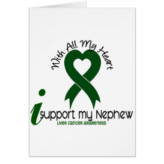 LIVER CANCER I Support My Nephew Card