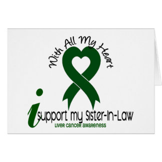 LIVER CANCER I Support My Sister-In-Law Greeting Card