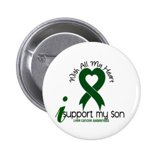 LIVER CANCER I Support My Son 6 Cm Round Badge