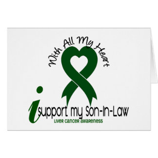 LIVER CANCER I Support My Son-In-Law Greeting Card