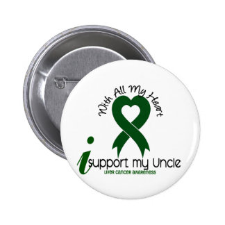 LIVER CANCER I Support My Uncle 6 Cm Round Badge