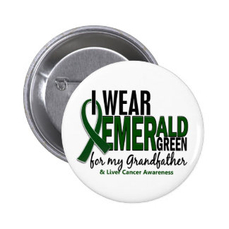 Liver Cancer I Wear E Green For My Grandfather 10 6 Cm Round Badge