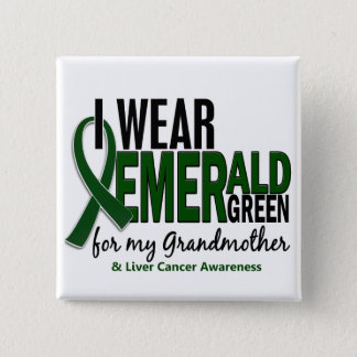Liver Cancer I Wear E Green For My Grandmother 10 15 Cm Square Badge