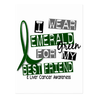 Liver Cancer I Wear Emerald For My Best Friend 37 Postcards