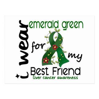 Liver Cancer I Wear Emerald For My Best Friend 43 Postcard