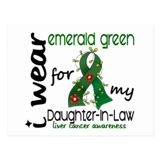 Liver Cancer I Wear Emerald For My Daughter-In-Law Postcard