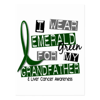 Liver Cancer I Wear Emerald For My Grandfather 37 Postcard