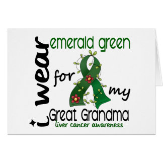 Liver Cancer I Wear Emerald For My Great Grandma Greeting Card