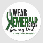 Liver Cancer I Wear Emerald Green For My Dad 10 Round Stickers