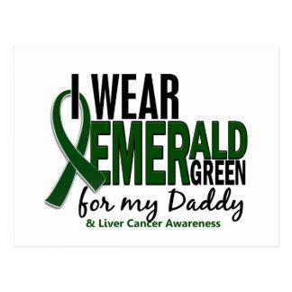 Liver Cancer I Wear Emerald Green For My Daddy 10 Postcard