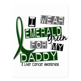 Liver Cancer I Wear Emerald Green For My Daddy 37 Postcard
