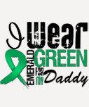 Liver Cancer I Wear Emerald Green For My Daddy Tshirts