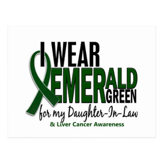 Liver Cancer I Wear Emerald Green For My Daughter- Postcard