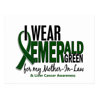 Liver Cancer I Wear Emerald Green For My Mother-In Postcard