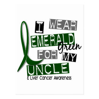 Liver Cancer I Wear Emerald Green For My Uncle 37 Post Cards