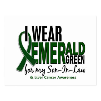 Liver Cancer I Wear Emerald Green For Son-In-Law Postcard