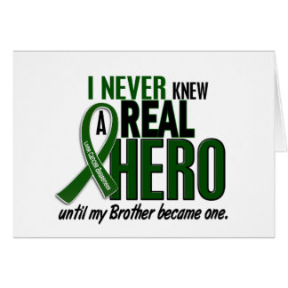 Liver Cancer NEVER KNEW A HERO 2 Brother Greeting Card