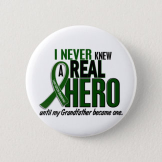 Liver Cancer NEVER KNEW A HERO 2 Grandfather 6 Cm Round Badge