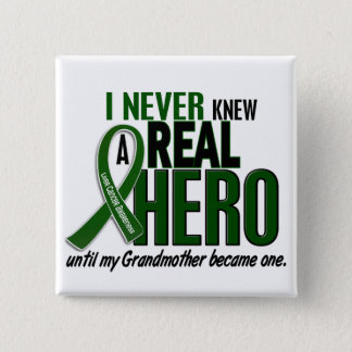 Liver Cancer NEVER KNEW A HERO 2 Grandmother 15 Cm Square Badge