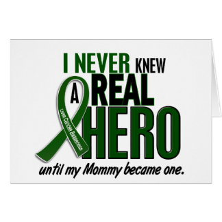 Liver Cancer NEVER KNEW A HERO 2 Mommy Greeting Cards