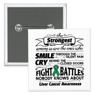 Liver Cancer Strongest Among Us 15 Cm Square Badge