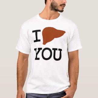 LIVER YOU T-Shirt