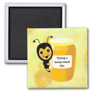 Livin' a honey sweet life square magnet