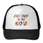 Livin in the 60s cap