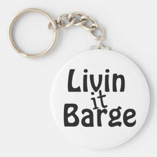Livin it Barge Key Ring